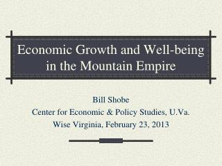 Economic  Growth and Well-being in the Mountain Empire