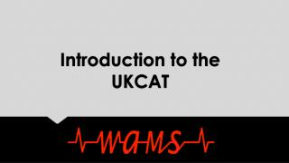 Introduction to the UKCAT