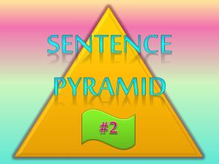 Sentence Pyramid