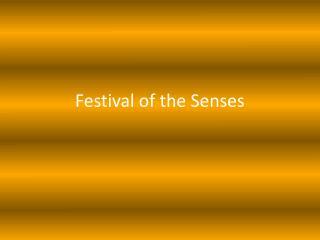 Festival of the Senses