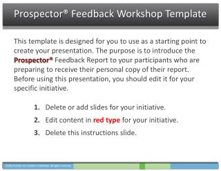 Prospector®  Feedback  Workshop Template