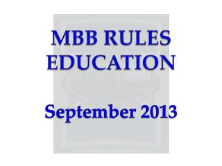 M BB  RULES EDUCATION
