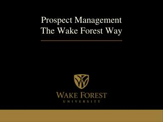 Prospect Management The Wake Forest Way