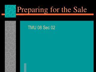 Preparing for the Sale