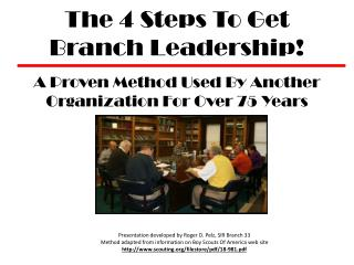 The 4 Steps To Get  Branch Leadership!