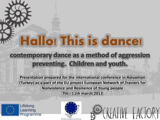 Hallo! This is dance!