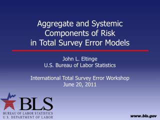 Aggregate and Systemic  Components of Risk  in Total Survey Error Models