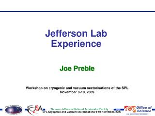 Jefferson Lab Experience