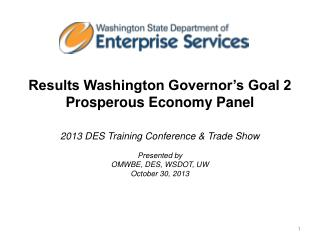 Results Washington Governor's  Goal 2  Prosperous Economy Panel