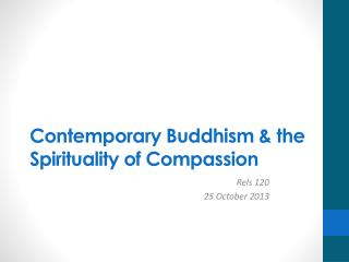 Contemporary Buddhism &  the Spirituality of Compassion