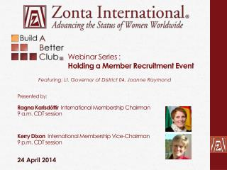Webinar Series :  Holding a Member Recruitment Event