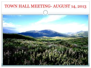 TOWN HALL MEETING- AUGUST 14, 2013