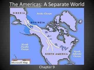 The Americas : A Separate World