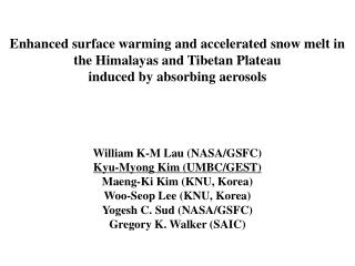 Enhanced  surface warming and accelerated snow melt in the Himalayas and Tibetan Plateau