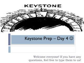 Keystone Prep – Day 4  