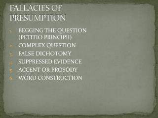 FALLACIES OF PRESUMPTION