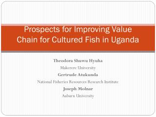 Prospects for Improving Value Chain for Cultured Fish in Uganda