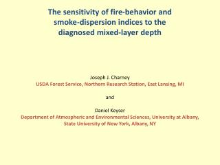 The  sensitivity of fire-behavior and  smoke-dispersion  indices  to  the