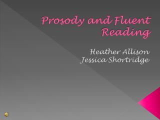 Prosody and Fluent Reading