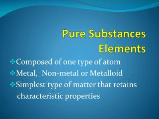 Pure Substances Elements