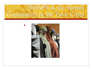 SHAPE & the Somali Community in the Twin Cities