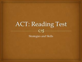 ACT: Reading Test