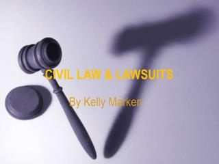 Civil Law & Lawsuits