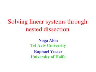 Solving linear systems through nested dissection