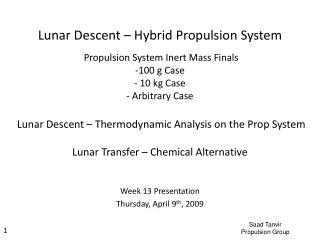 Week 13 Presentation Thursday, April 9 th , 2009