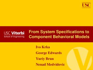 From System Specifications to Component Behavioral Models