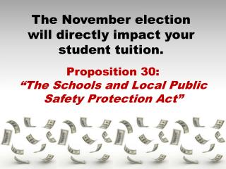 The November election will directly impact your student tuition.