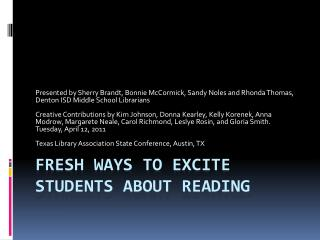 Fresh Ways to Excite Students about Reading