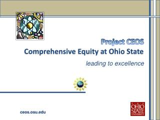 Project CEOS  Comprehensive Equity at Ohio  State
