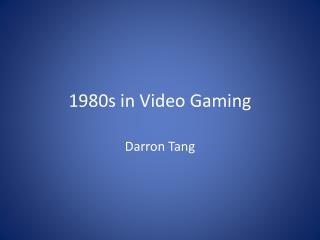 1980s in Video Gaming
