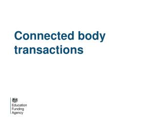 Connected body transactions