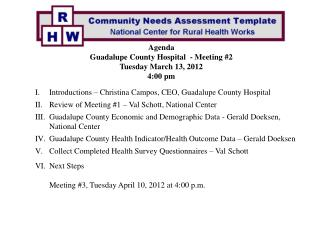 Agenda Guadalupe County Hospital  - Meeting #2 Tuesday March 13, 2012 4:00 pm