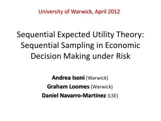 Sequential Expected Utility Theory: Sequential Sampling in Economic Decision Making under Risk