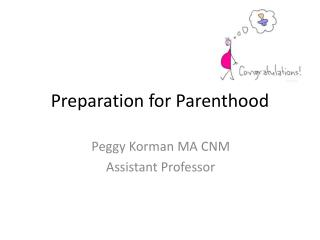 Preparation for Parenthood
