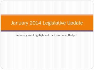 January 2014 Legislative Update