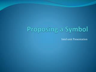 Proposing a Symbol