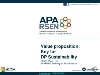 Value proposition:  Key for  DP Sustainability Ruben RIESTRA AP ARSEN Training on  Sustainability