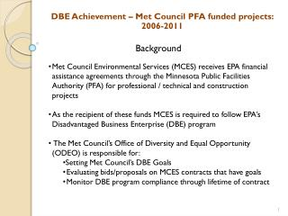 DBE Achievement – Met Council PFA funded projects: 2006-2011