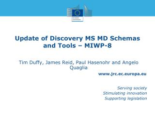 Update of  Discovery  MS MD  Schemas and Tools – MIWP-8