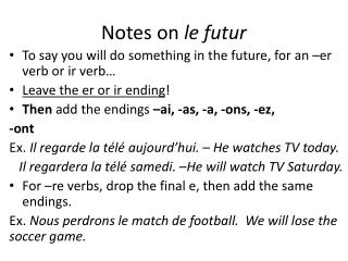 Notes on  le  futur