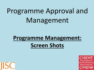 Programme Approval and Management Programme Management :  Screen Shots