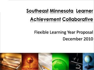 Southeast Minnesota  Learner Achievement Collaborative