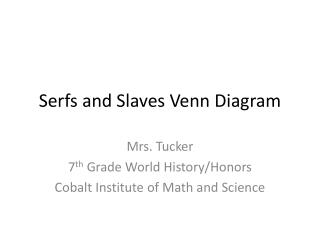 Serfs and Slaves Venn Diagram