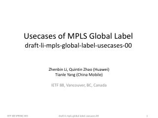 Usecases  of MPLS Global Label draft-li-mpls-global-label-usecases-00