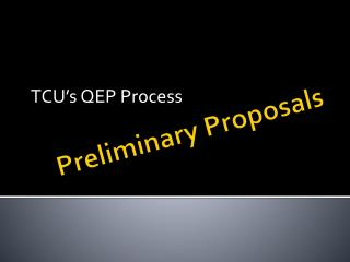 Preliminary Proposals