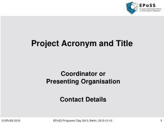 Project  Acronym and Title